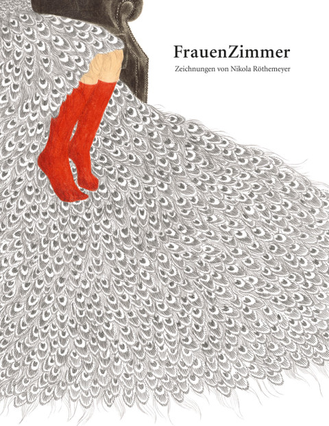 FrauenZimmer | Drawings 2006–2011
